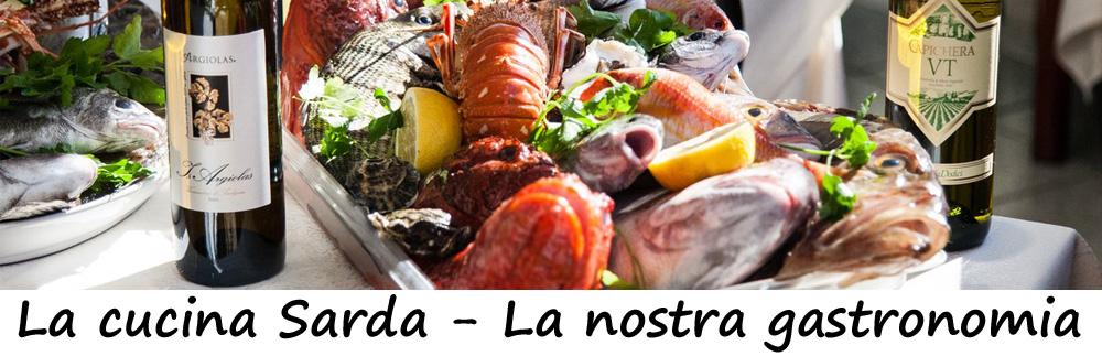 La cucina Sarda la nostra gastronomia